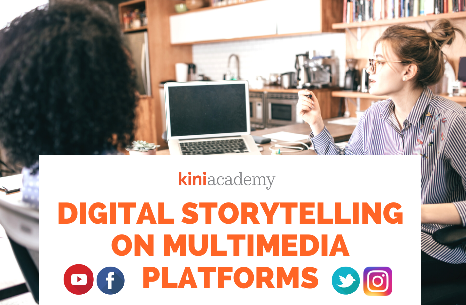 Digital Storytelling on Multimedia Platforms