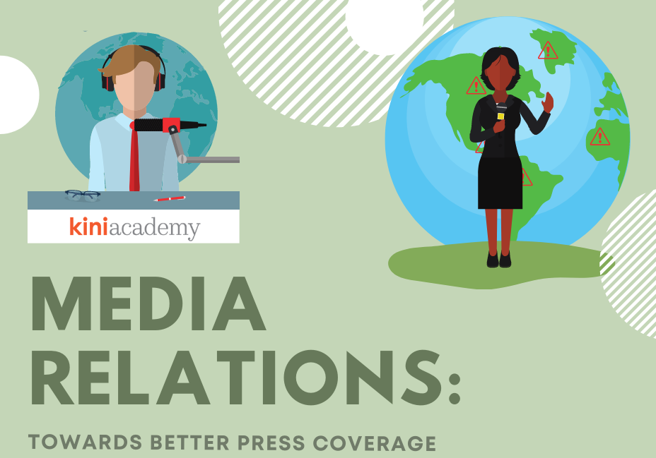 Media Relations: Towards Better Press Coverage